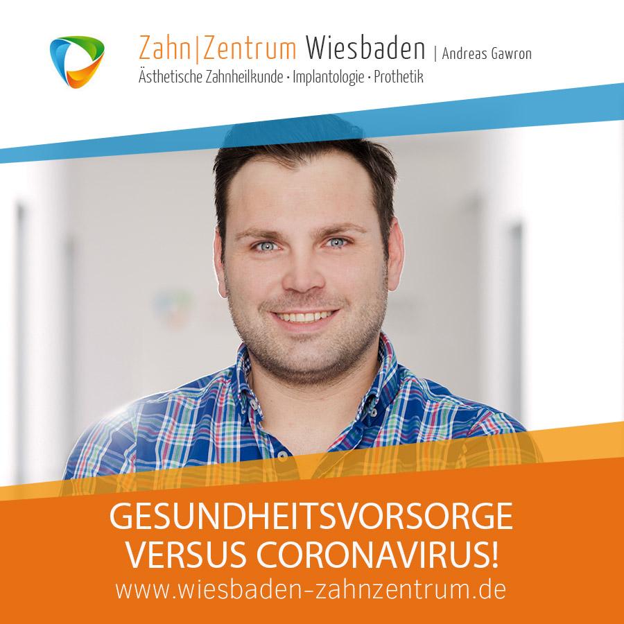 Gesundheitsvorsorge vs Corona - Zahnarztpraxis in Wiesbaden