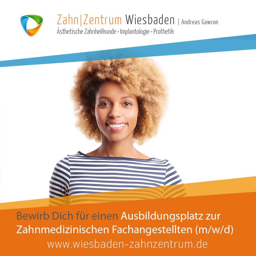 Stellenangebot: Azubi ZFA Zahnzentrum Wiesbaden