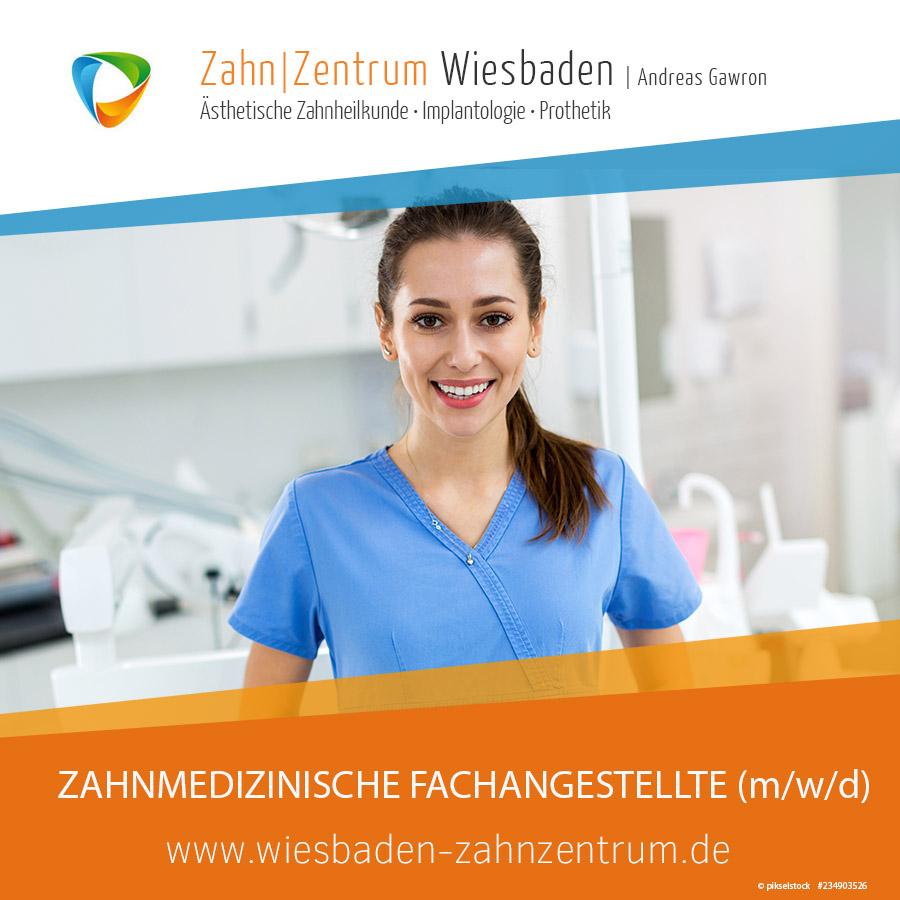 Stellenangebot: ZFA Zahnzentrum Wiesbaden